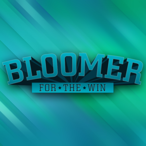 BloomerForTheWin