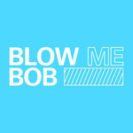 View stats for BlowmeBob