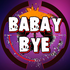 BabayBye
