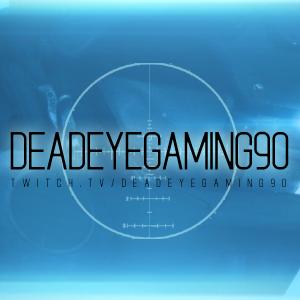 View DeadeyeGaming90's Profile