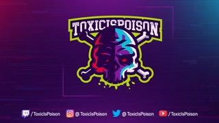 ToxicIsPoison