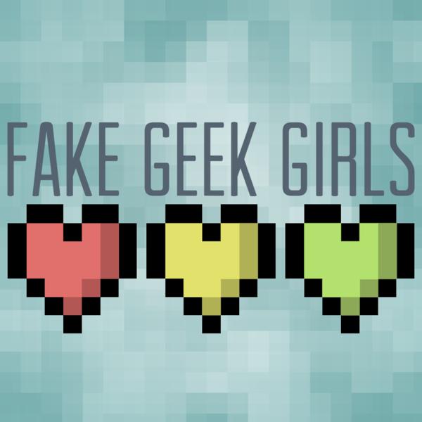 FakeGeekGirls