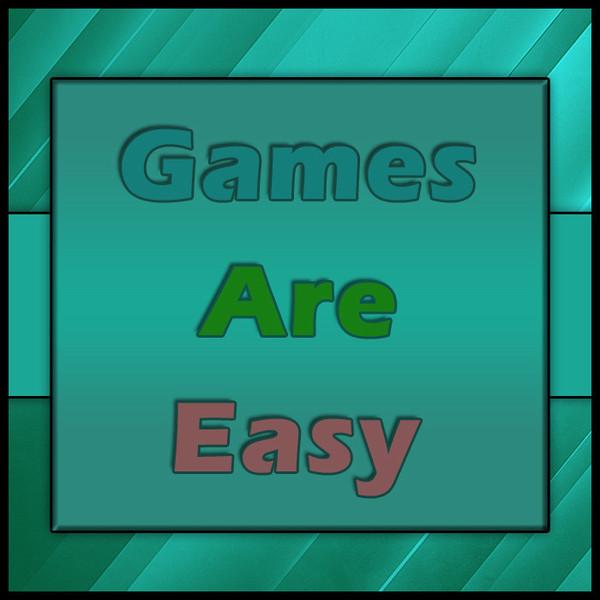 GamesAreEasy