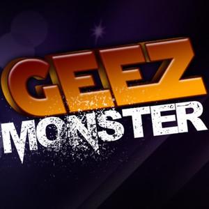 geez_monster