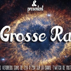La_Grosse_Radio - Twitch