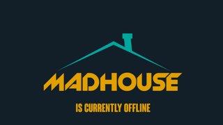 Madhouseau