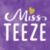 MissTeeze