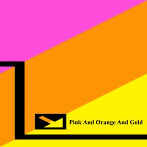 PinkAndOrangeAndGold
