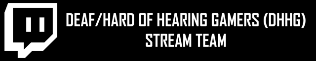 Deaf and Hard of Hearing Gamers