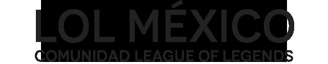 Streamers LoL Mexico