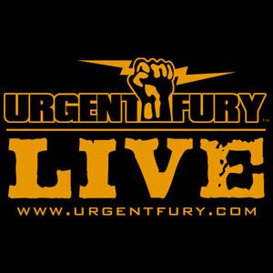Urgent Fury Live