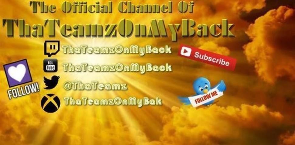 ThaTeamzOnMyBack