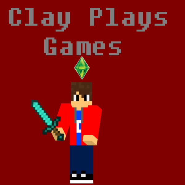 TheClayPlaysGames