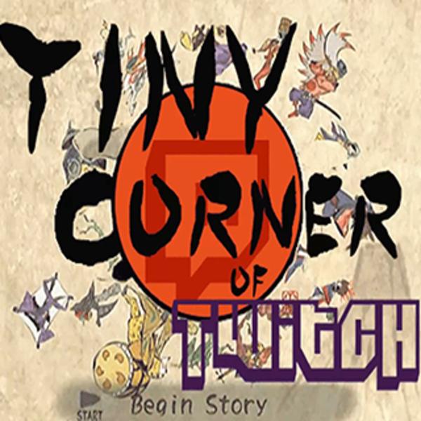 TinyCornerOfTwitch