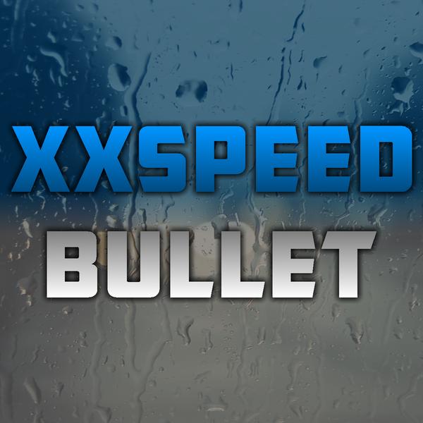 XxSpeedBullet