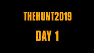 #TheHunt2019 Day 1. 0-176 Points. Level 0-53.