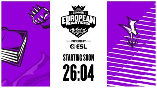 EU Masters Summer 2019 - Play-ins Day 3