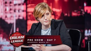 Pre show - Day 7 - CORSAIR DreamLeague S11 - The Stockholm Major
