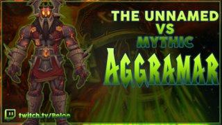<The Unnamed> Aggramar Mythic