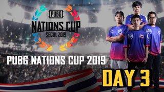PUBG NATIONS CUP SEOUL 2019 DAY : 3 (ย้อนหลัง)