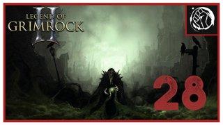 Прохождение Legend of Grimrock 2 | Легенды Гримрока 2 (часть 28)