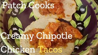 Creamy Chipotle Chicken Tacos   Patch Cooks