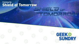 Shield of Tomorrow - Episode 33: Be it as if I were with you.