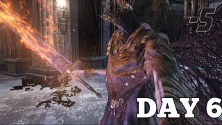 Highlight: Day 6 of Dark Souls 3 Playthrough