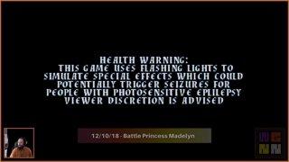 WGNN - Battle Princess Madelyn 12/10/18 (LegendaryNeurotoxin)