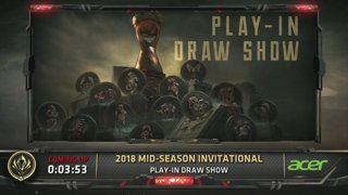 MSI 2018 Play-In Draw Show