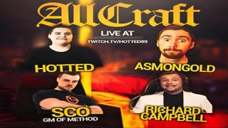 Hotted - ALLCRAFT ft. Sco,Asmongold,Hotted & Rich - WORLD FIRST RACE! EP