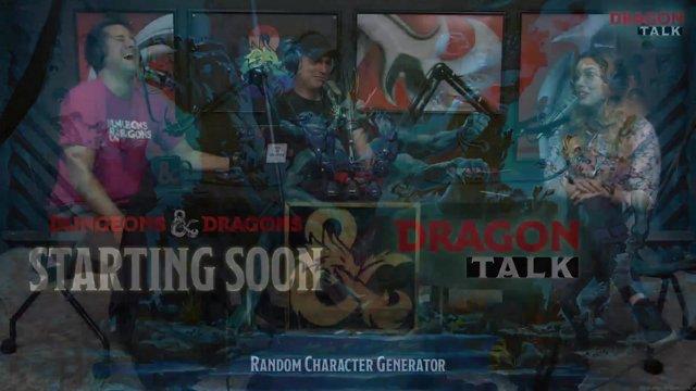 Dragon Talk: Random Character Generator, 7/26/19