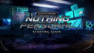 Shadowrun: Nothing Personal Session 1 ~The Izanagi Job - Part 1~