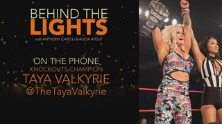 Homecoming Recap and Special Guest Taya Valkyrie with Anthony Carelli and Alicia Atout! Behind The Lights: Episode 35