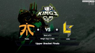 Full: [LIVE-THAI] ⭐ Live 🏆 King's Cup 2: Southeast Asia - Phase 2 - Fnatic vs Lotac - Cyberclasher