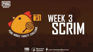 PUBG Mobile Variety Challenge #1 Scrim Week 3