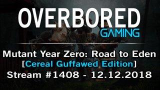 Mutant Year Zero [Stream #1408] & Dead Space 2 [#Stream #1409] + Pathfinder - 12.12.2018