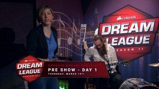Pre show - Day 1 - CORSAIR DreamLeague S11 - The Stockholm Major