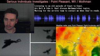 Serious Individuals Investigates : Point Pleasant, WV / Mothman