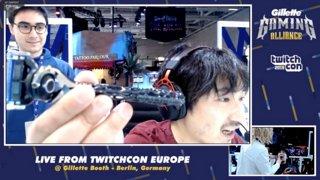 #Gillette ゲーミング アライアンス LIVE 配信 @ TwitchCon EU! | #ad