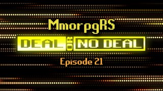 Deal or No Deal Ep. 21 - MmorpgRS | Ron Plays Games