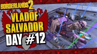 Vladof Allegiance Salvador | Day #12