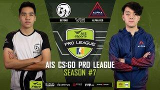 AIS CS:GO Pro League Season#7 R.3 Beyond vs. AlphaRed MAP 1 DUST 2