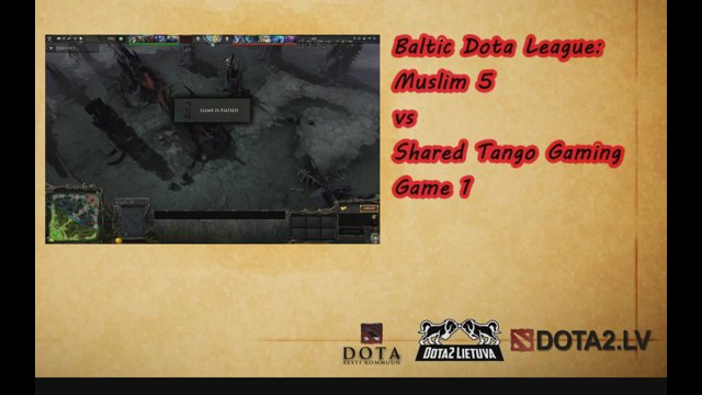 Baltic Dota League Season 2 Muslim 5 VS Shared Tango Gaming