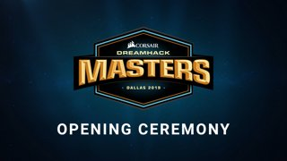 INTRO CEREMONY - Grand Final - CORSAIR DreamHack Masters Dallas 2019