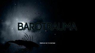 Barotrauma: The First Voyage