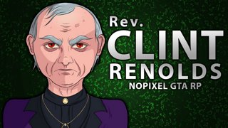 Rev. Clint Renolds (The River God) on NoPixel GTA RP w/ dasMEHDI - Day 3