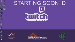 DREAMHACK STREAM. IDK WHAT TO DO. BUT I AM HERE. HELLO :D