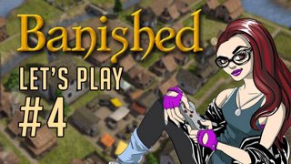 [Banished] #4 - Going for 900 Citizens! ~255