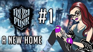Frostpunk #1 - A New Home part 1